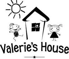 VALERIE'S HOUSE