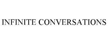 INFINITE CONVERSATIONS