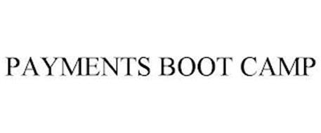 PAYMENTS BOOT CAMP