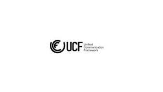 UCF UCF UNIFIED COMMUNICATION FRAMEWORK