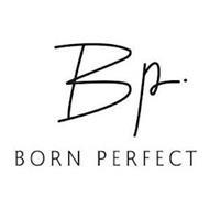 BP BORN PERFECT