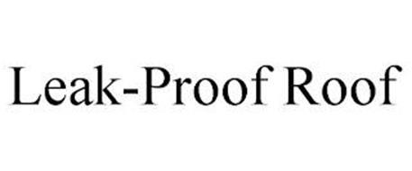 LEAK-PROOF ROOF