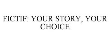FICTIF: YOUR STORY, YOUR CHOICE
