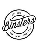 BINSTERS EST. 2019 BIN THERE · DUMP THAT