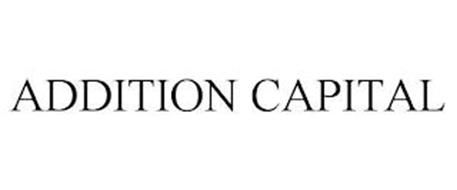 ADDITION CAPITAL
