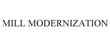 MILL MODERNIZATION