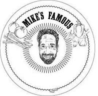MIKE'S FAMOUS