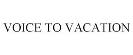 VOICE TO VACATION