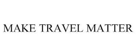 MAKE TRAVEL MATTER