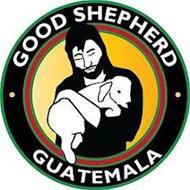 GOOD SHEPHERD GUATEMALA