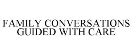 FAMILY CONVERSATIONS GUIDED WITH CARE