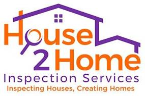 HOUSE 2 HOME INSPECTION SERVICES INSPECTING HOUSES, CREATING HOMES