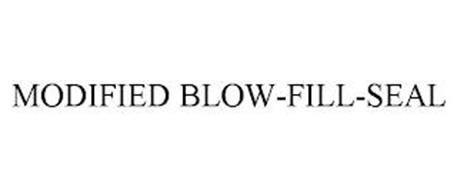 MODIFIED BLOW-FILL-SEAL