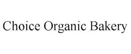 CHOICE ORGANIC BAKERY