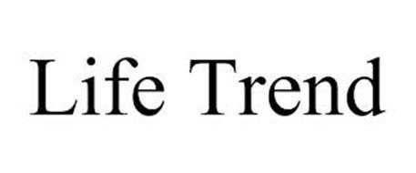 LIFE TREND