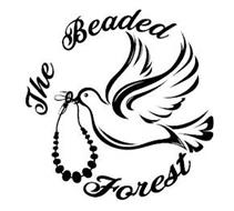 THE BEADED FOREST