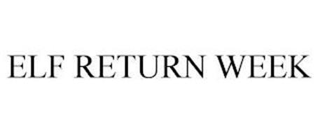 ELF RETURN WEEK