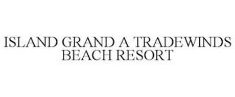 ISLAND GRAND A TRADEWINDS BEACH RESORT