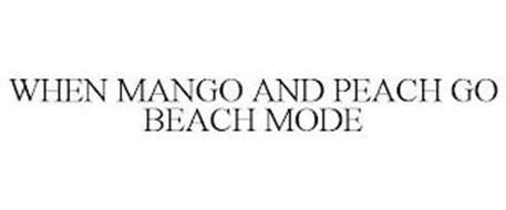 WHEN MANGO AND PEACH GO BEACH MODE