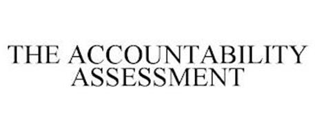 THE ACCOUNTABILITY ASSESSMENT
