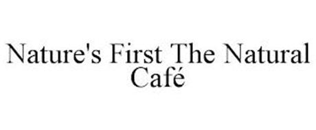 NATURE'S FIRST THE NATURAL CAFÉ
