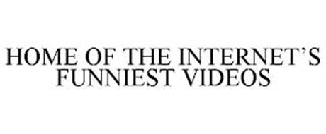 HOME OF THE INTERNET'S FUNNIEST VIDEOS