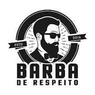 BARBA DE RESPEITO ESTD 2016