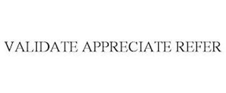 VALIDATE APPRECIATE REFER