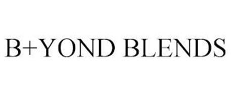 B+YOND BLENDS