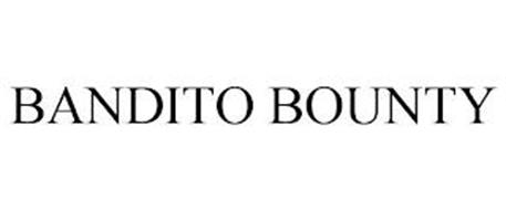 BANDITO BOUNTY