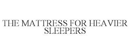 THE MATTRESS FOR HEAVIER SLEEPERS