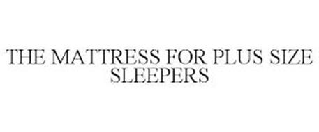 THE MATTRESS FOR PLUS SIZE SLEEPERS