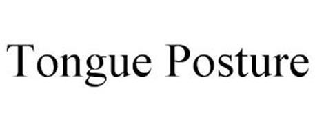 TONGUE POSTURE