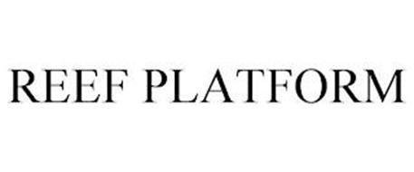 REEF PLATFORM