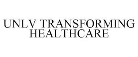 UNLV TRANSFORMING HEALTHCARE