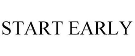 START EARLY
