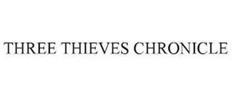 THREE THIEVES CHRONICLE