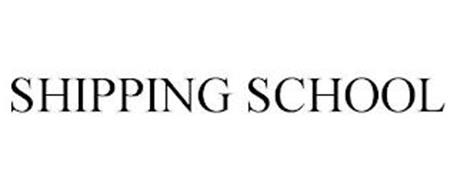 SHIPPING SCHOOL