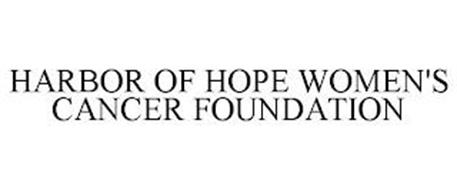HARBOR OF HOPE WOMEN'S CANCER FOUNDATION