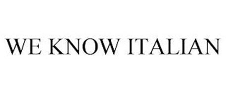 WE KNOW ITALIAN