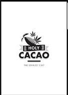 HOLY CACAO THE EDIBLES CULT