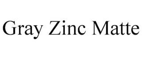 GRAY ZINC MATTE