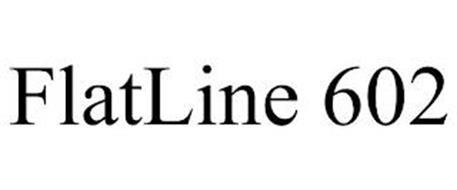 FLATLINE 602