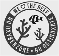 WE THE REEF NO OXYBENZONE NO OCTINOXATE