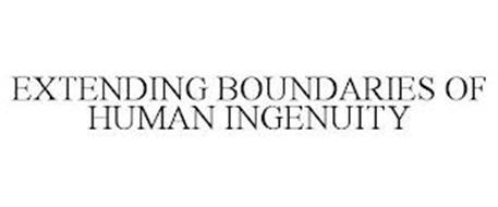 EXTENDING BOUNDARIES OF HUMAN INGENUITY