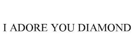I ADORE YOU DIAMOND