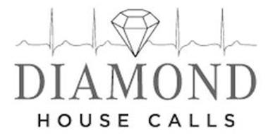DIAMOND HOUSE CALLS