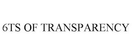 6TS OF TRANSPARENCY