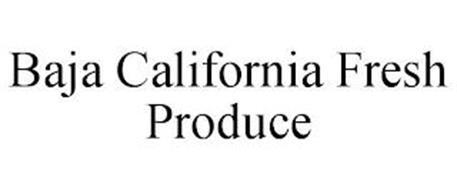 BAJA CALIFORNIA FRESH PRODUCE