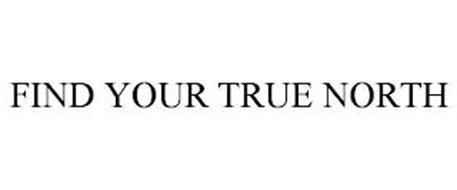 FIND YOUR TRUE NORTH